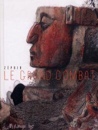 Le Grand combat, bd chez Futuropolis de Zéphir