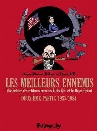 Les Meilleurs ennemis T2, bd chez Futuropolis de Filiu, David B.