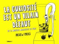 La Curiosité est un vilain défaut : Ou la mortelle maladresse du furet (0), comics chez Hugo BD de Pinder
