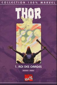 Thor T1 : Roi des orages, comics chez Panini Comics de Busiek, Rude, Wright