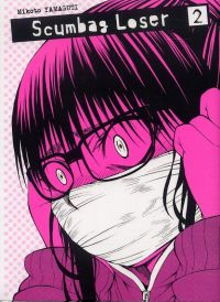 Scumbag loser T2, manga chez Ki-oon de Yamaguchi