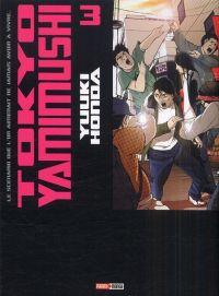 Tokyo Yamimushi T3, manga chez Panini Comics de Honda
