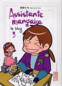 Assistante mangaka le blog T3, manga chez Kana de Kasai