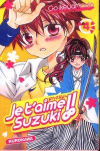 Je t'aime Suzuki !!  T4, manga chez Kurokawa de Ikeyamada
