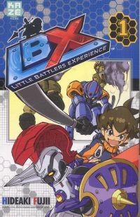 LBX Little Battlers Experience T1, manga chez Kazé manga de Fujii