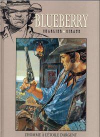 Blueberry T6 : L'homme à l'étoile d'argent (0), bd chez Hachette de Charlier, Giraud, Blanc-Dumont