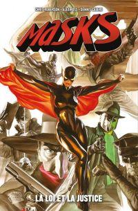 Masks T2 : La Loi et la justice (0), comics chez Panini Comics de Roberson, Calero, Ross