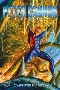 Peter Cannon T1 : L'arrivée du dragon (0), comics chez Panini Comics de Darnall, Ross, Lau
