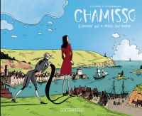Romantica T2 : Chamisso, l'homme qui a perdu son ombre (0), bd chez Le Lombard de Vandermeulen, Casanave, Larcenet
