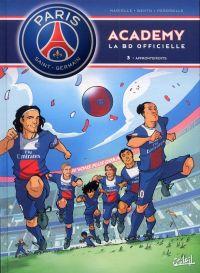 PSG academy T3 : Affrontements (0), bd chez Soleil de Mariolle, Bento, Perdrolle