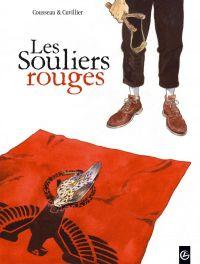 Les Souliers rouges T1 : Georges (0), bd chez Bamboo de Cousseau, Cuvillier