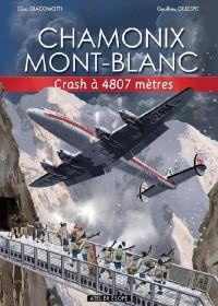 Chamonix Mont-Blanc T2 : Crash à 4807 mètres (0), bd chez Atelier Esope de Giacomotti, Gillespie