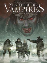 La Terre des vampires T2 : Requiem, bd chez Les Humanoïdes Associés de Muñoz, Garcia, Montes, Jaouen