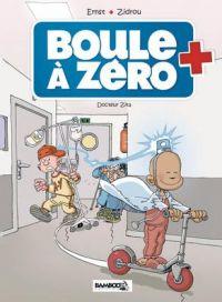Boule à zéro T3 : Docteur Zita (0), bd chez Bamboo de Zidrou, Ernst
