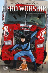 Hero Worship : Le culte du super-héros (0), comics chez Panini Comics de Penn, Murphy, DiPascale, Digikore studio