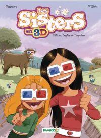 Les sisters : Les sisters en 3D (0), bd chez Bamboo de William, Cazenove