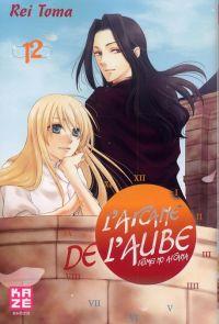 L'Arcane de l'aube  T12, manga chez Kazé manga de Toma