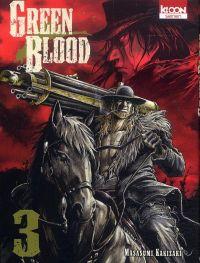 Green blood T3, manga chez Ki-oon de Kakizaki
