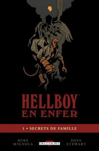 Hellboy en Enfer T1 : Secrets de famille (0), comics chez Delcourt de Mignola, Stewart