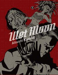 Wet Moon T1, manga chez Casterman de Kaneko