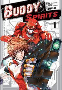 Buddy spirits T1, manga chez Tonkam de Kishimoto, Yoshihiro Kuroiwa, Gyuo