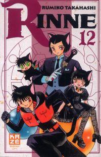 Rinne T12, manga chez Kazé manga de Takahashi
