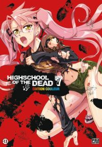 Highschool of the dead - édition couleur T7, manga chez Pika de Sato, Sato