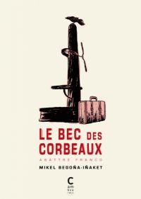 Le Bec des corbeaux, bd chez Cambourakis de Begona, Inaket