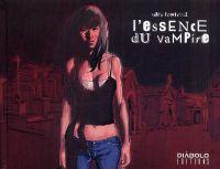 L'Essence du vampire T1, bd chez Diabolo éditions de Fonteriz