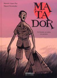 Matador, bd chez Diabolo éditions de Lopez Poy, Fernandez