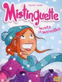 Mistinguette T4 : Monts et merveilles (0), bd chez Jungle de Tessier, Amandine