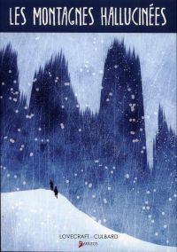 Les montagnes hallucinées, comics chez Akileos de Culbard