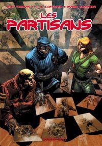 Les Partisans : La nuit la plus courte ! (0), comics chez Hexagon Comics de Lofficier, Thomas, Guevara