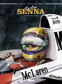 Ayrton Senna : Histoires d'un mythe (0), bd chez Glénat de Froissart, Paquet, Papazoglakis, Cinna