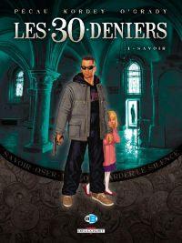 Les 30 deniers T1 : Savoir (0), bd chez Delcourt de Pécau, Kordey, O'Grady
