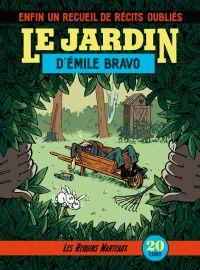 Le Jardin d'Emile Bravo, bd chez Les Requins Marteaux de Bravo