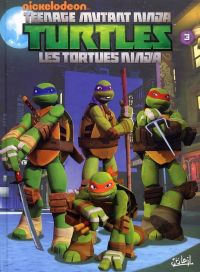 Teenage Mutant Ninja Turtles – cycle 1 : Les Tortues Ninja, T3 : Robots et cerveaux (0), comics chez Soleil de Ventimilia, Sternin, Eisinger