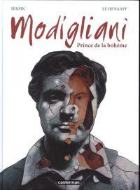 Modigliani, bd chez Casterman de Seksik, Le Hénanff