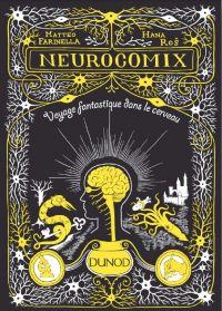 Neurocomix : Voyage fantastique dans le cerveau (0), comics chez Dunod de Ros, Farinella
