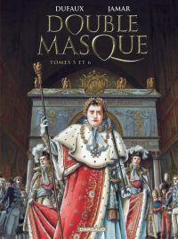 Double masque T3 : Tomes 5 et 6 (0), bd chez Dargaud de Dufaux, Jamar
