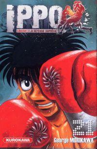Ippo – Saison 3 - La défense suprême, T21, manga chez Kurokawa de Morikawa