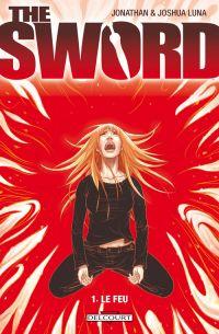 The Sword T1 : Le feu (0), comics chez Delcourt de Luna, Luna