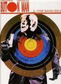 Button Man T2 : Voie sans issue (0), comics chez Arboris de Wagner, Ranson