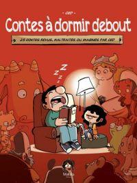 Contes à dormir debout, bd chez Makaka éditions de Ced