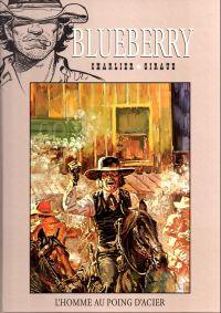 Blueberry – cycle 3 : Le chemin de fer, T8 : L'homme au poing d'acier (0), bd chez Hachette de Charlier, Giraud