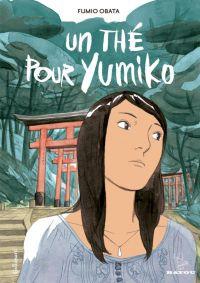 Un Thé pour Yumiko : , bd chez Gallimard de Obata