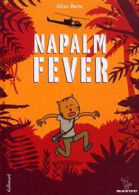 Napalm Fever, bd chez Gallimard de Barte