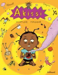 Akissi T5 : Mixture magique (0), bd chez Gallimard de Abouet, Sapin