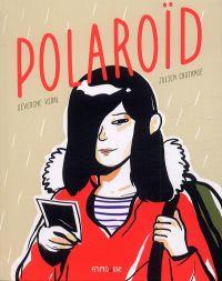 Polaroïd, bd chez Frimousse de Vidal, Castanié