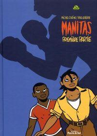 Manitas T1, bd chez Poivre et sel de Le Berre, Colline